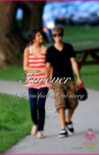 Forever - A Justin Bieber Love Story by Asya_Bieber