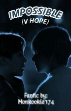 Impossible (Vhope) by monkookie174