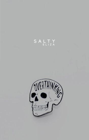 salty ↝ rantbook | tags