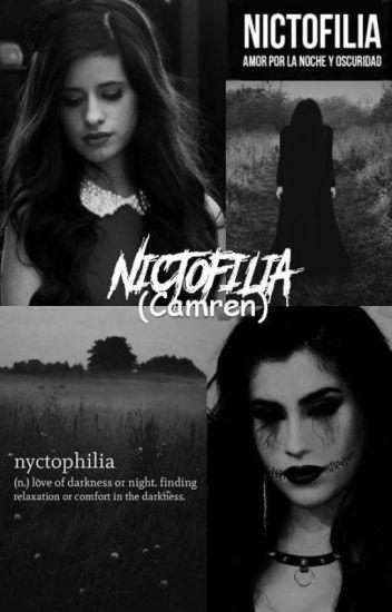 ✵ Nictofilia. ☛ Camren. ✵