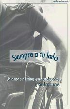 Siempre a tu lado  by writerandsarcastic
