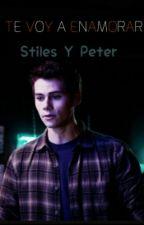 TE VOY A ENAMORAR  (Stiles Stilinski Y Peter Hale) by BooksForEver02