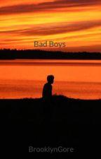 Bad Boys by BrooklynGore