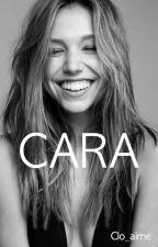 Cara (fini) by Clo_aime