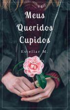 Meus Queridos Cupidos by e_stellar