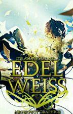 Edelweiss by XxMrPerfect10xX