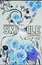 Smile {CieLizzy} by Child0fLight