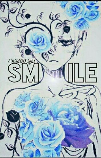 Smile {CieLizzy}
