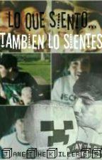 Lo Que Siento Tambien Lo Sientes ?  (Bersgamer Y Tu)  by janethekiller65