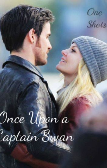 Once Upon a Captain Swan (One Shots)