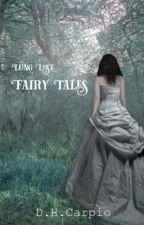 Long Lost Fairy Tales by ThatsSoDannica