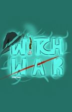 Witch War by snerson
