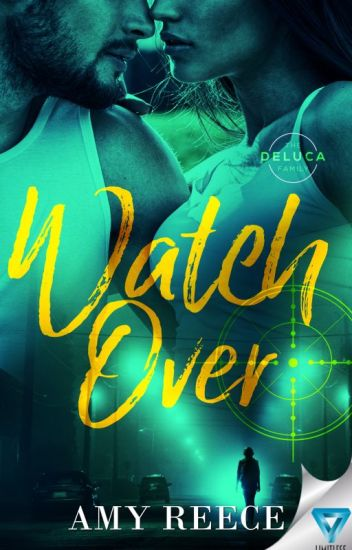 WATCH OVER (The DeLucas: Book 1)