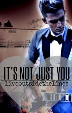 It's Not Just You (Reconstruction) by liveoutsidethelines