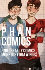 Phan Comics (Drawings Mostly tho) by fxckphan