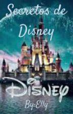 Secretos De Disney by EllizabetMartinez
