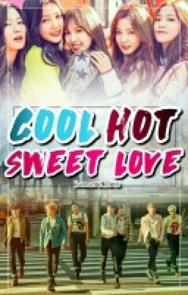 Cool Hot Sweet Love