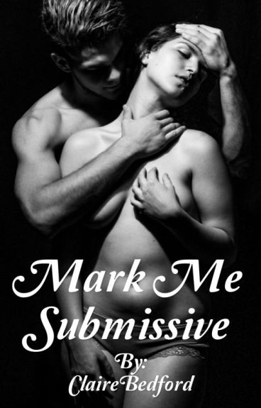 Mark Me Submissive
