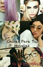Chicas Para Tus Novelas by 22FattyStyles22