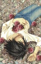 Chocolate Roses (an L Lawliet fan fiction) by hey_its_timtam