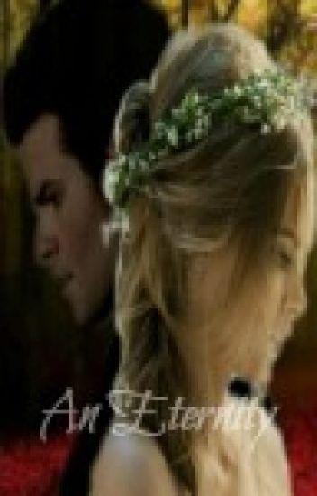 An Eternity (TVD- Elijah Mikaelson story)