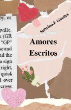 Amores Escritos by Sabrinafranci