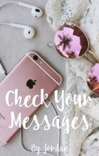 Check Your Messages by fire_raven
