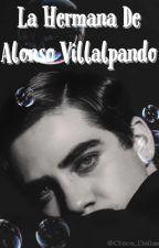 La Hermana De Alonso Villalpando (Jos Canela , Abraham Mateo Y Tu ) Editando  by Chica_Dallas