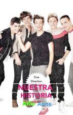 Nuestra Historia (Our Story)-One Direction-En colaboración con AinaDiaz99 by flying3