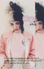 Cry Baby (Melanie Martinez) (GxG) by courtneyfuentesxx