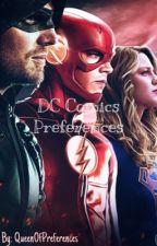 DC Comics Preferences/Imagines by QueenOfPreferences