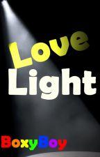 Love Light -Boyxboy- by Boxyboy