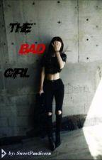 The Bad Girl by Sweet_Pandicorn