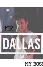 Mr. Dallas, My Boss by _Blue_Pandas_