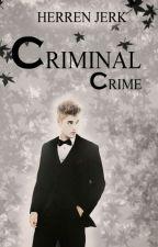 Criminal Crime | Herren Jerk by rickthesizzler06