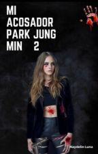 Mi Acosador Park Jung Min 2 by NaydelinLunaa