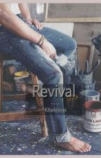 Revival [l.s.] by khalelesi