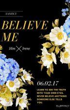Believe Me by FluppyFict