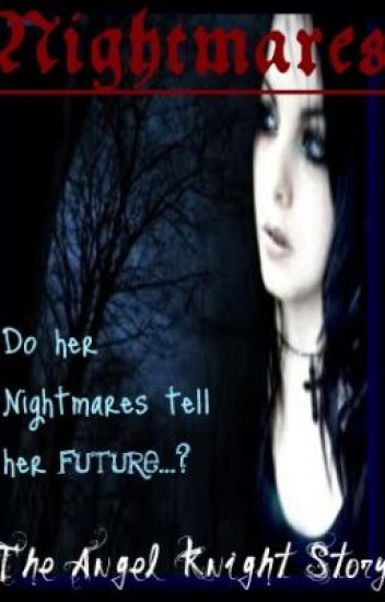 Nightmares - The Angel Knight Story