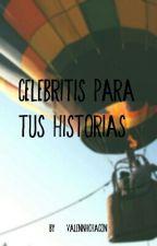 Celebritis Para Tus Histrorias  by ValenhChacon