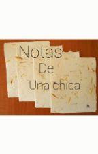 Notas De Una Chica  by princes-of-fake