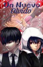 Un Nuevo Olvido (Kaneki X Ayato Kirishima) by KattyBlackGore