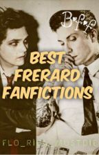 Best Frerard Fanfictions  by Hesitant_Asian