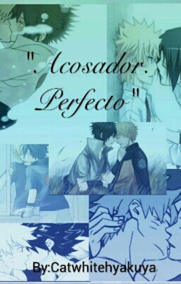 """""""Acosador Perfecto """" Sasunaru (Yaoi)"""