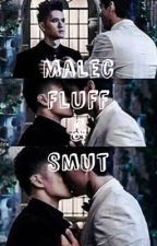 Malec fluff and smut  by Larry_Malec_15