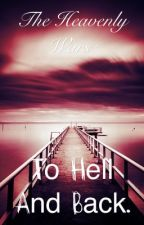 To Hell And Back.  by ReadingMySirens