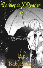 {Secrets} Laurence X Reader: Book 2 by BabyBakon