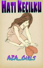 Hati Kecilku by AZA_Girls