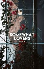 somewhat lovers by -neighbourhoods