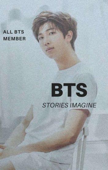✩Bangtan Stories ;[Imagine]